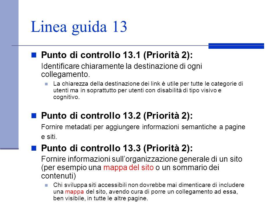 Linea guida 13 Punto di controllo 13.1 (Priorità 2):