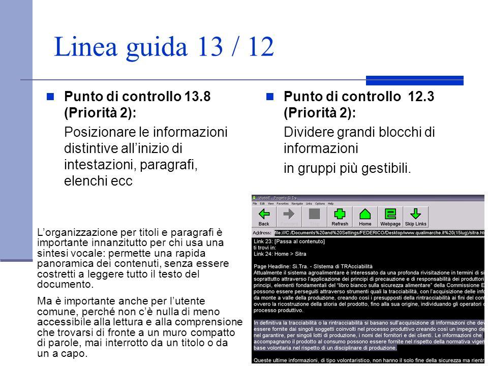 Linea guida 13 / 12 Punto di controllo 13.8 (Priorità 2):