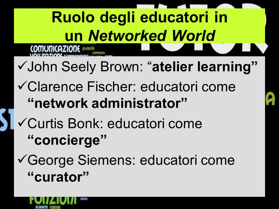 Ruolo degli educatori in un Networked World