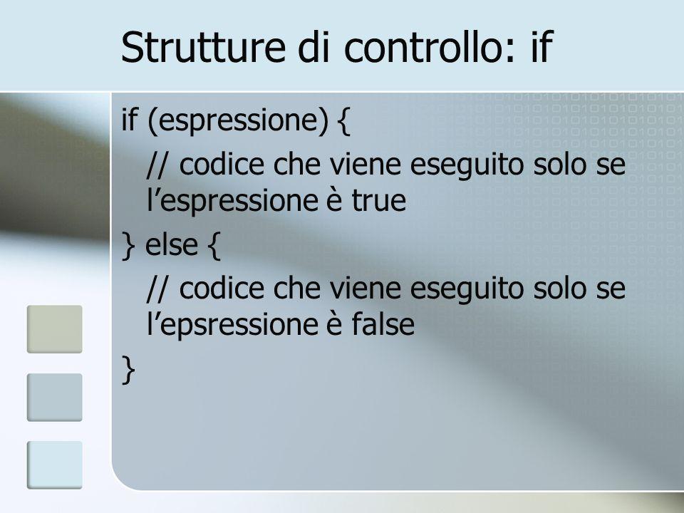 Strutture di controllo: if
