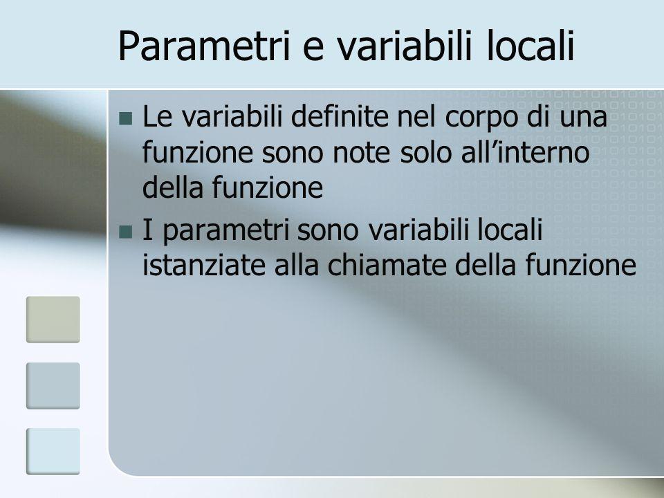 Parametri e variabili locali