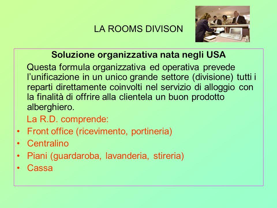Soluzione organizzativa nata negli USA