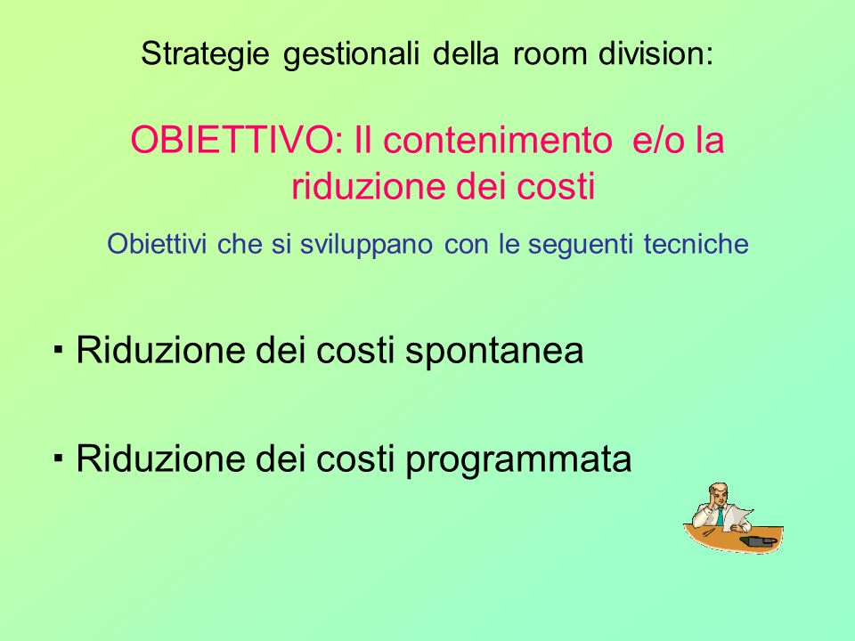 Strategie gestionali della room division: