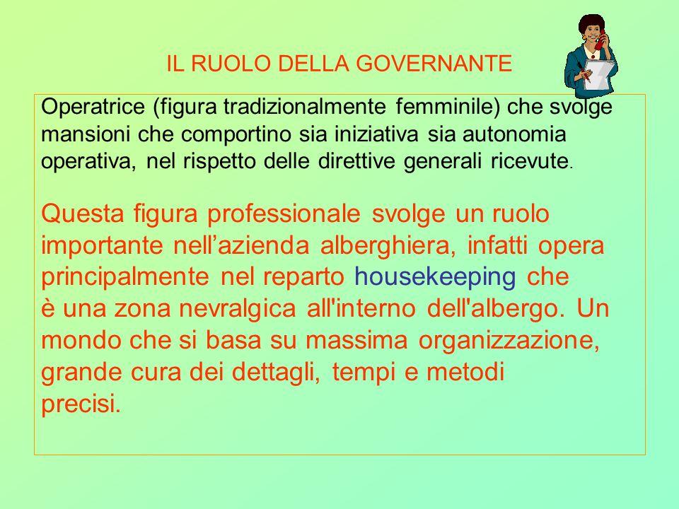 IL RUOLO DELLA GOVERNANTE