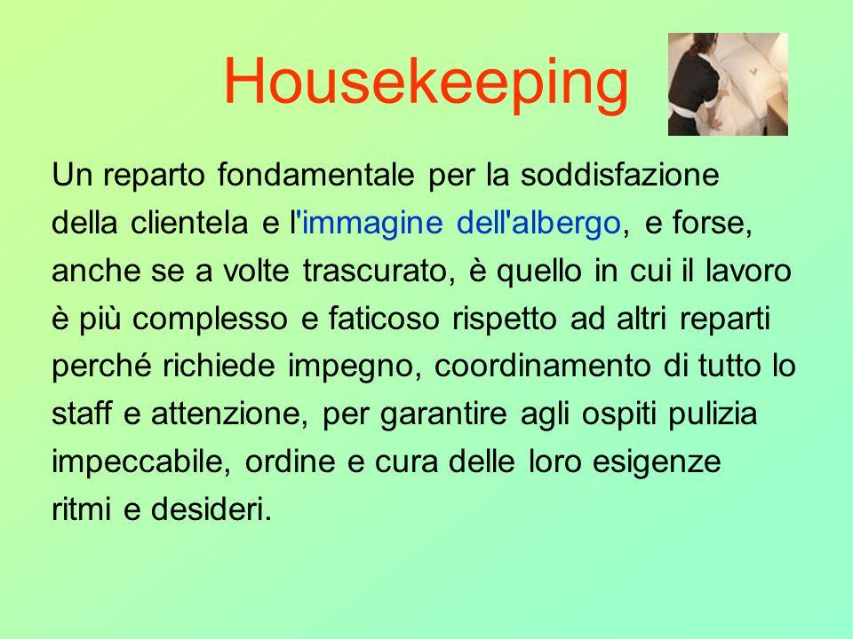 Housekeeping Un reparto fondamentale per la soddisfazione