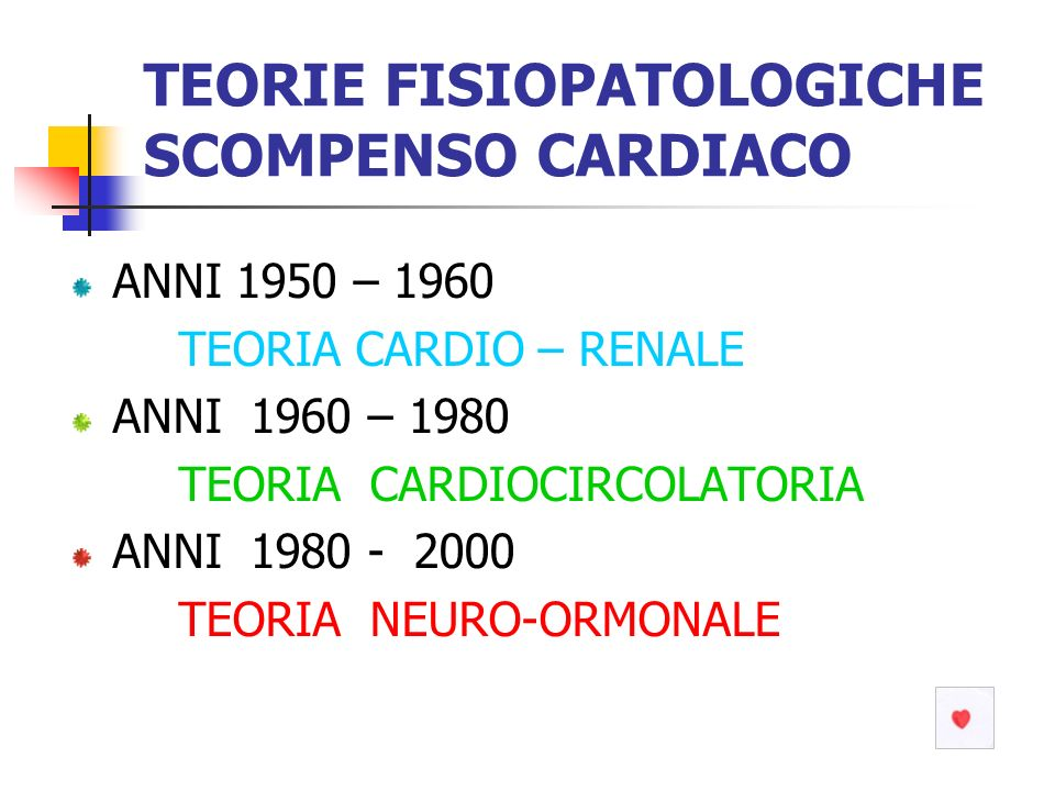 TEORIE FISIOPATOLOGICHE SCOMPENSO CARDIACO