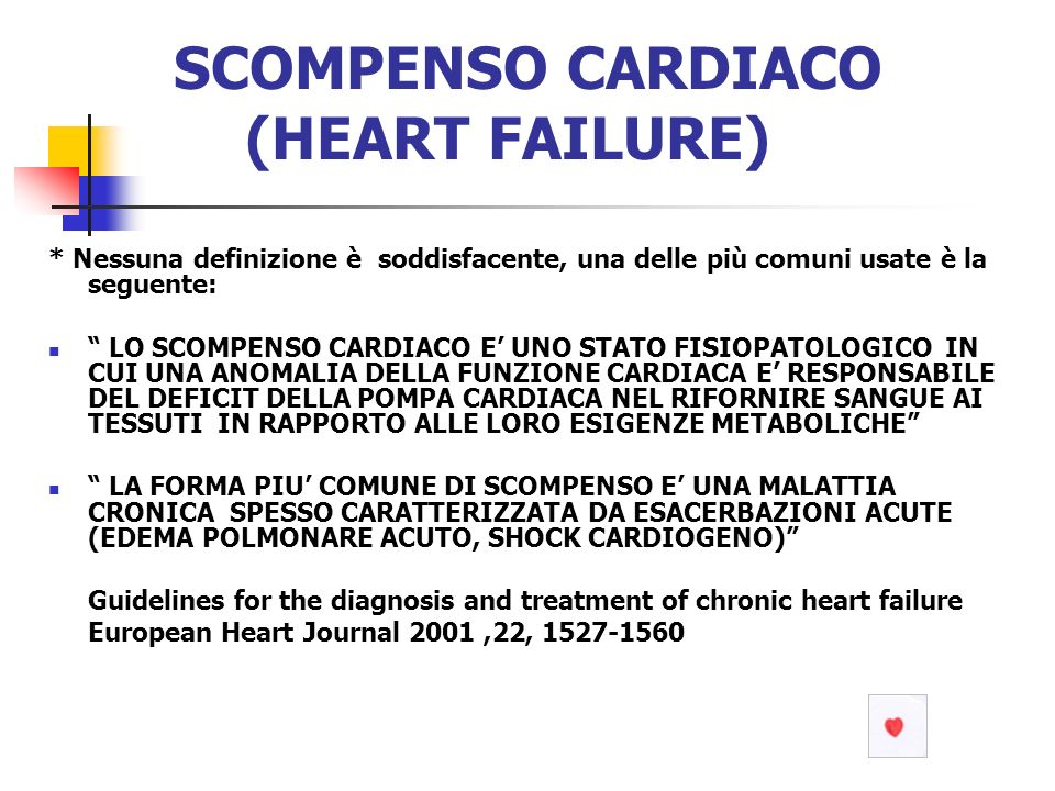 SCOMPENSO CARDIACO (HEART FAILURE)
