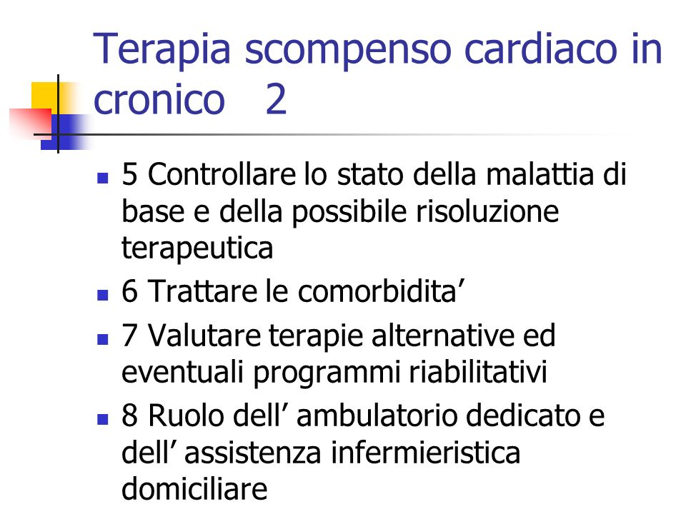 Terapia scompenso cardiaco in cronico 2