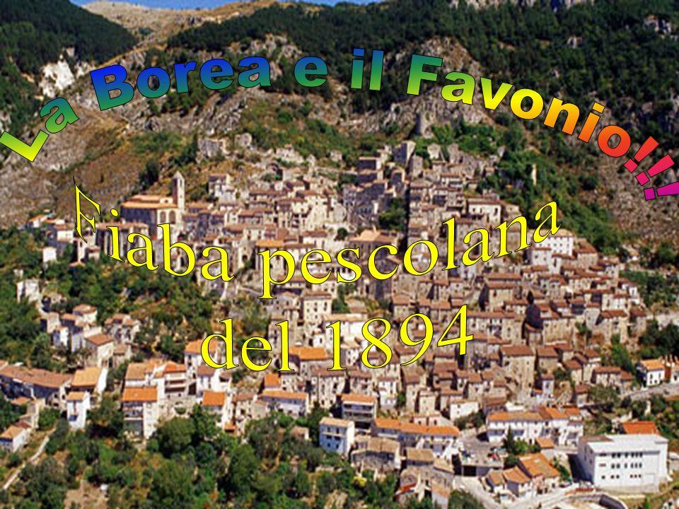 La Borea e il Favonio!!! Fiaba pescolana del 1894