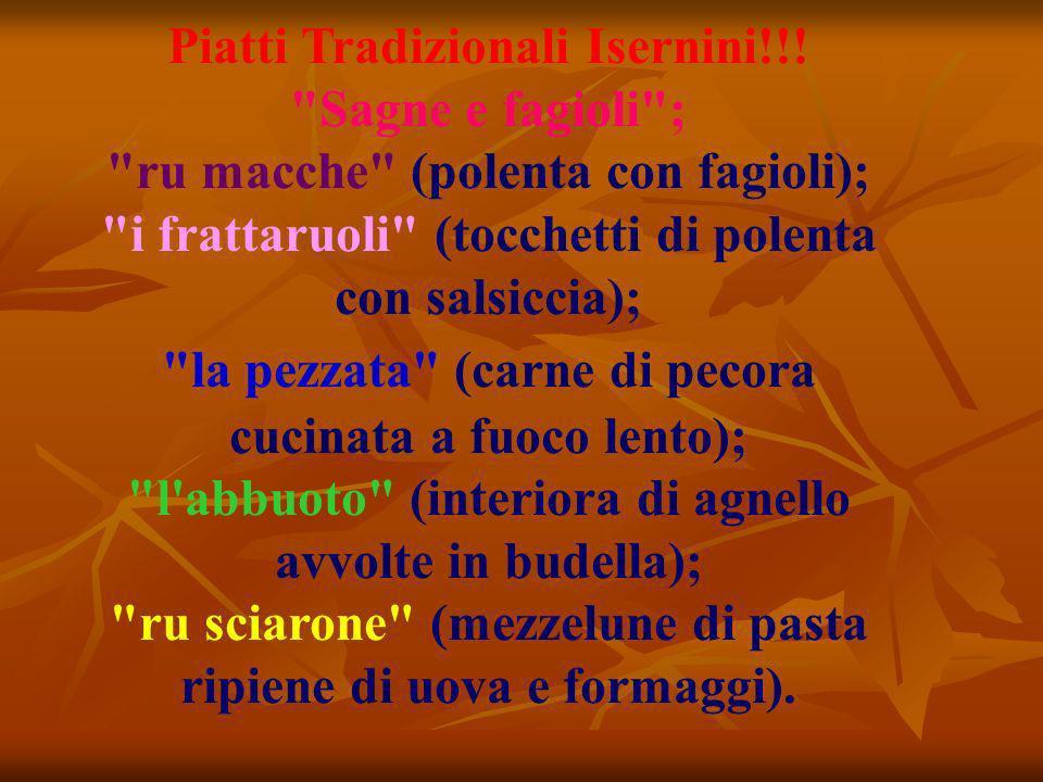 Piatti Tradizionali Isernini!!! Sagne e fagioli ;