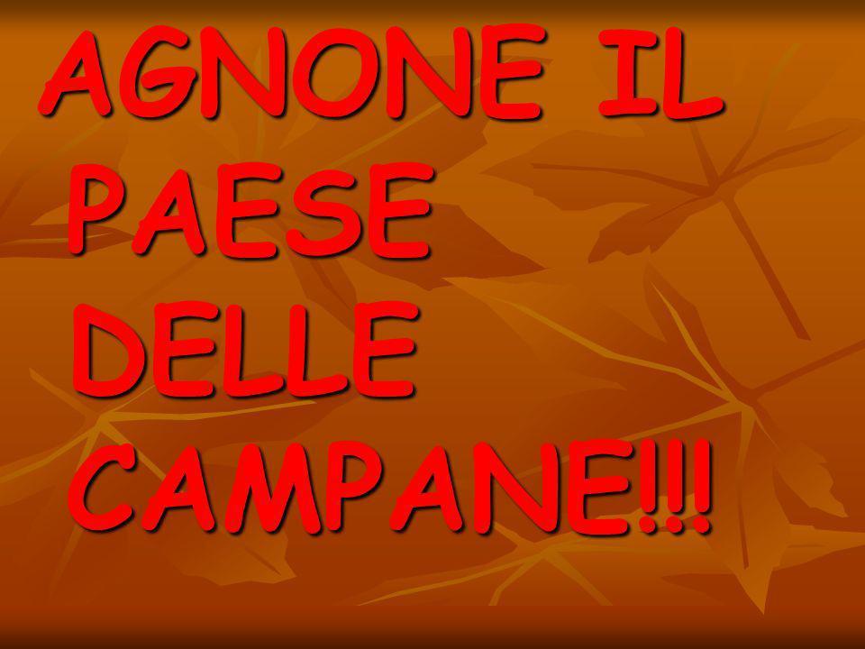 AGNONE IL PAESE DELLE CAMPANE!!!