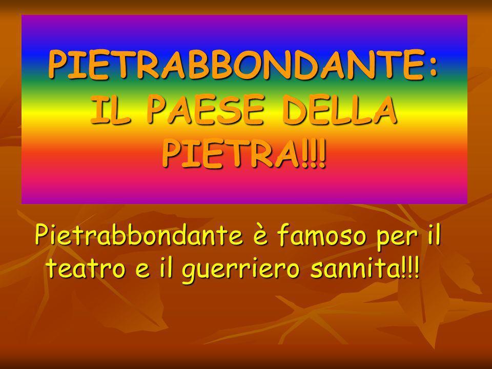 PIETRABBONDANTE: IL PAESE DELLA PIETRA!!!
