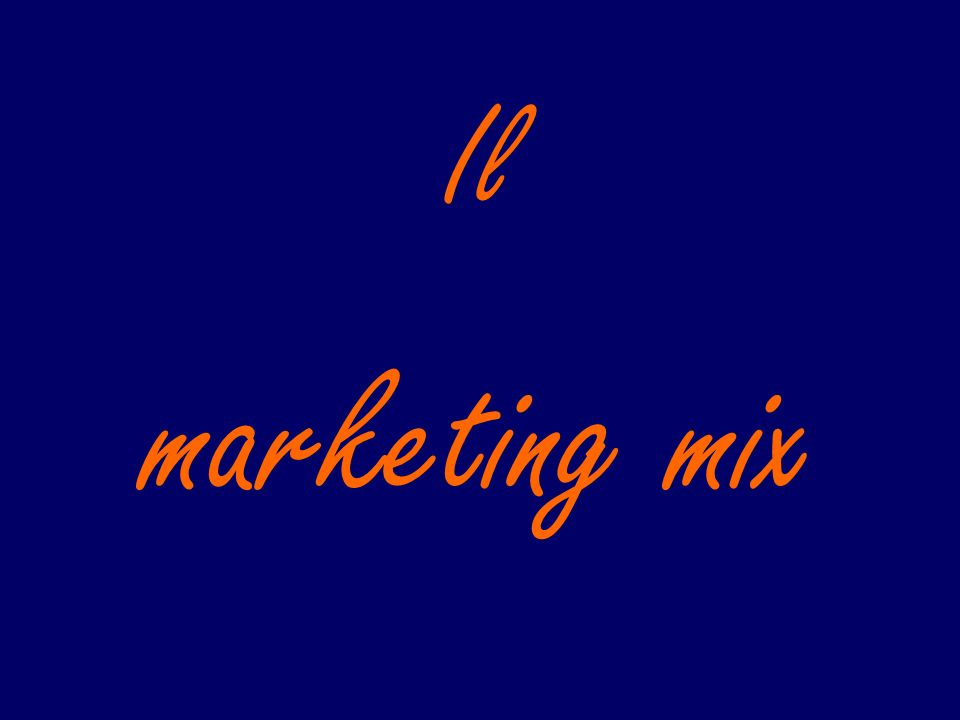 Il marketing mix
