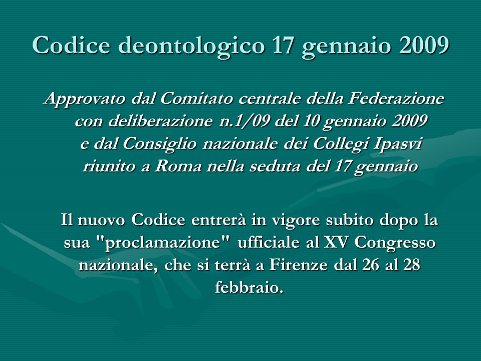 Codice deontologico 17 gennaio 2009