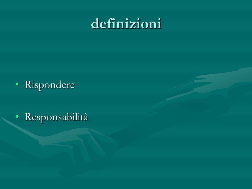 definizioni Rispondere Responsabilità