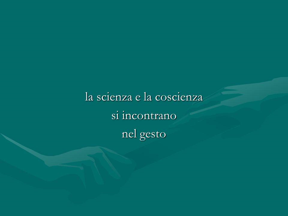la scienza e la coscienza