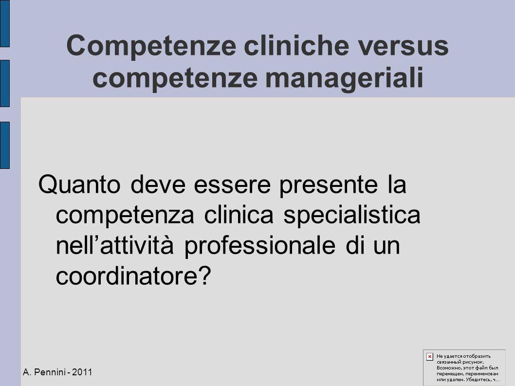 Competenze cliniche versus competenze manageriali