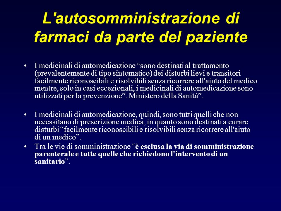 L autosomministrazione di farmaci da parte del paziente