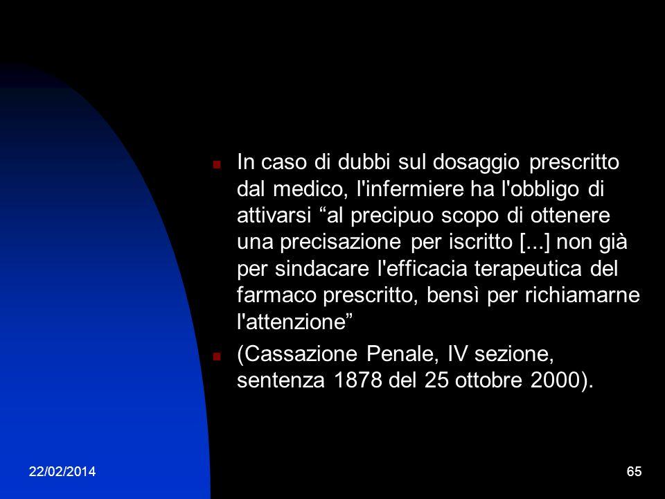 (Cassazione Penale, IV sezione, sentenza 1878 del 25 ottobre 2000).