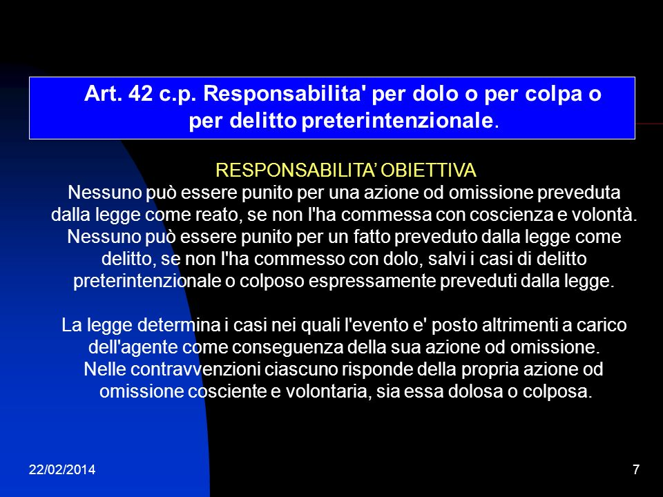 Art. 42 c.p. Responsabilita per dolo o per colpa o