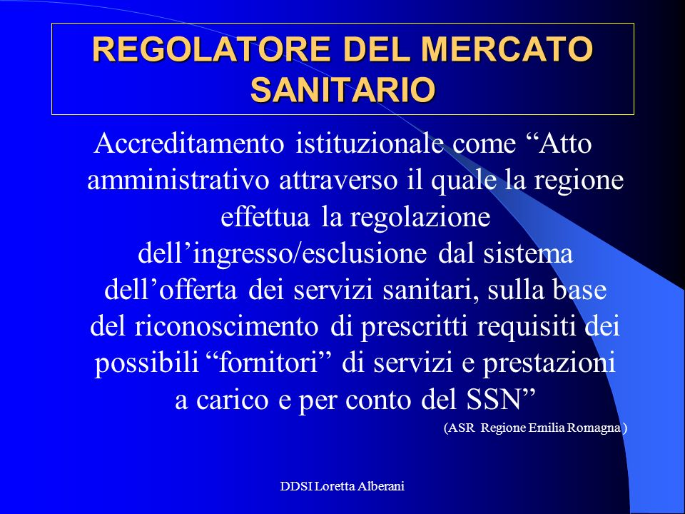 REGOLATORE DEL MERCATO SANITARIO