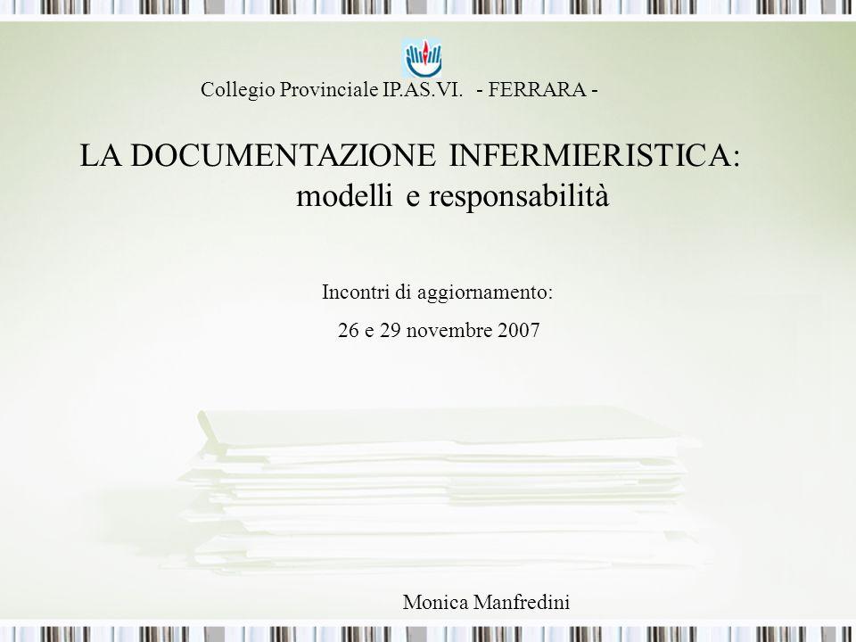 LA DOCUMENTAZIONE INFERMIERISTICA: modelli e responsabilità
