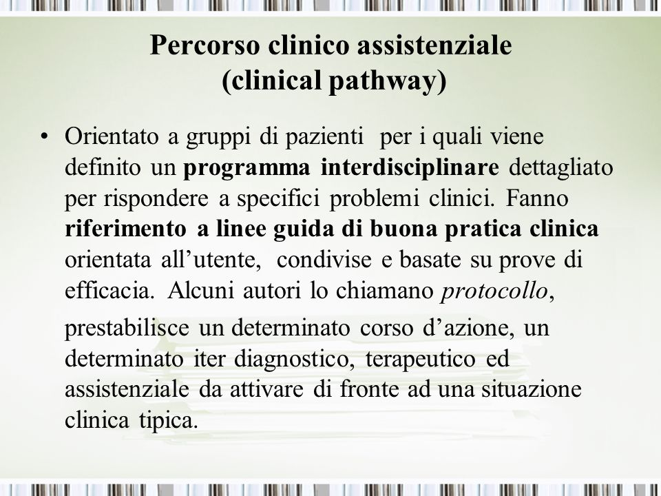 Percorso clinico assistenziale (clinical pathway)