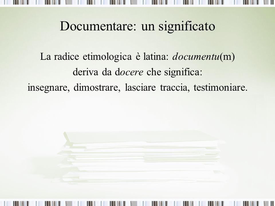 Documentare: un significato
