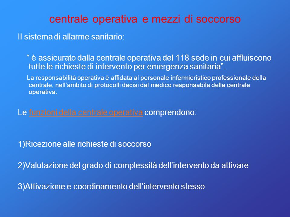 centrale operativa e mezzi di soccorso