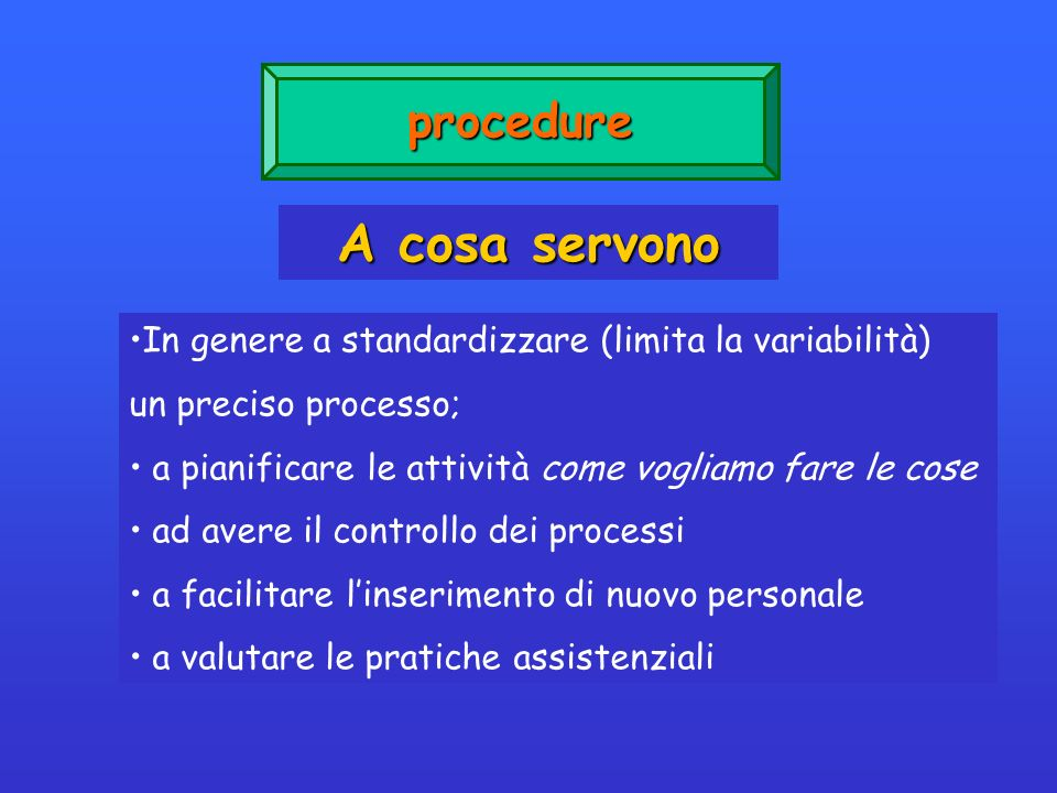 A cosa servono procedure