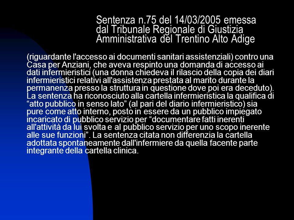 Sentenza n.75 del 14/03/2005 emessa dal Tribunale Regionale di Giustizia Amministrativa del Trentino Alto Adige