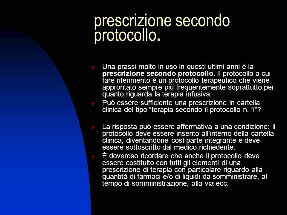 prescrizione secondo protocollo.