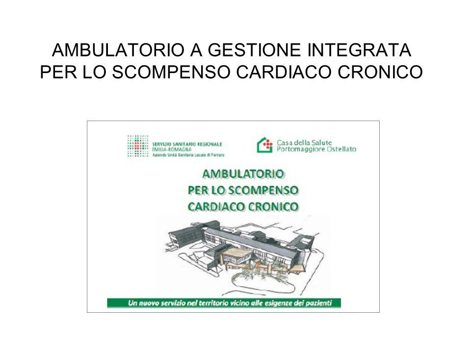 AMBULATORIO A GESTIONE INTEGRATA PER LO SCOMPENSO CARDIACO CRONICO
