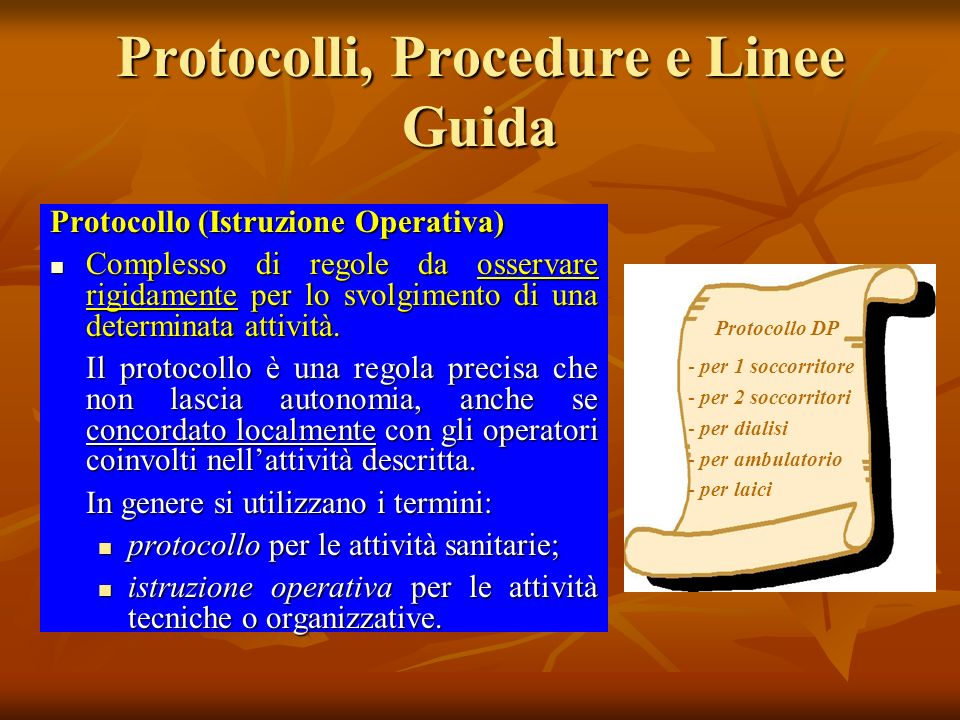 Protocolli, Procedure e Linee Guida