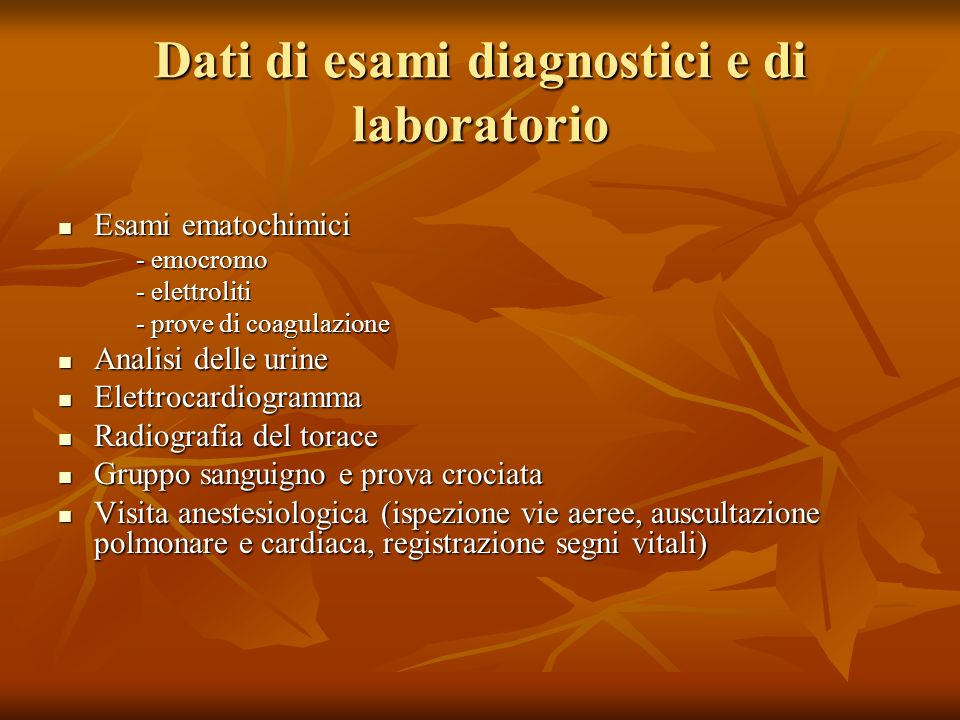 Dati di esami diagnostici e di laboratorio