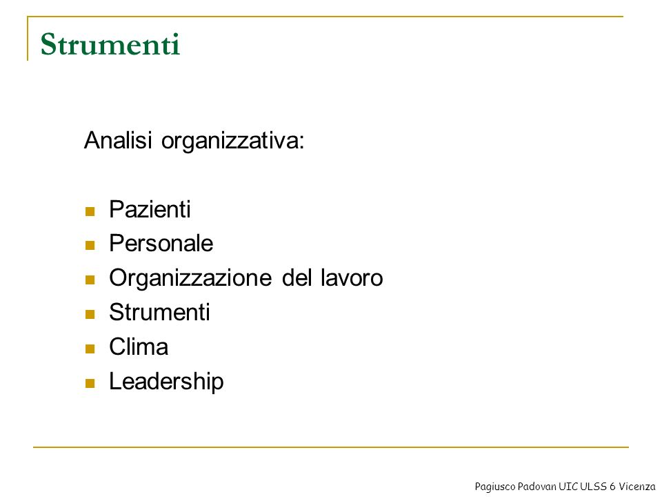 Strumenti Analisi organizzativa: Pazienti Personale