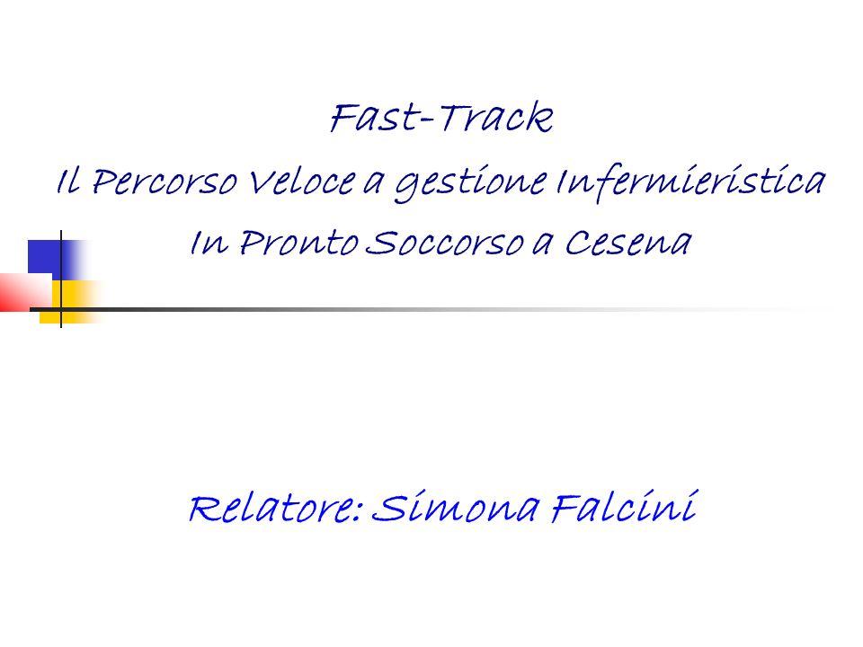Fast-Track Relatore: Simona Falcini