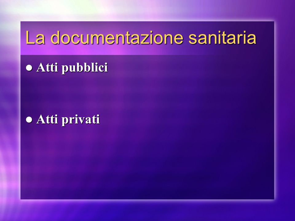 La documentazione sanitaria