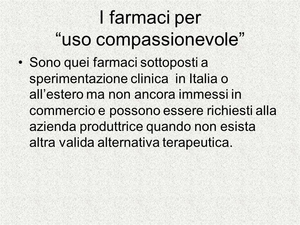 I farmaci per uso compassionevole