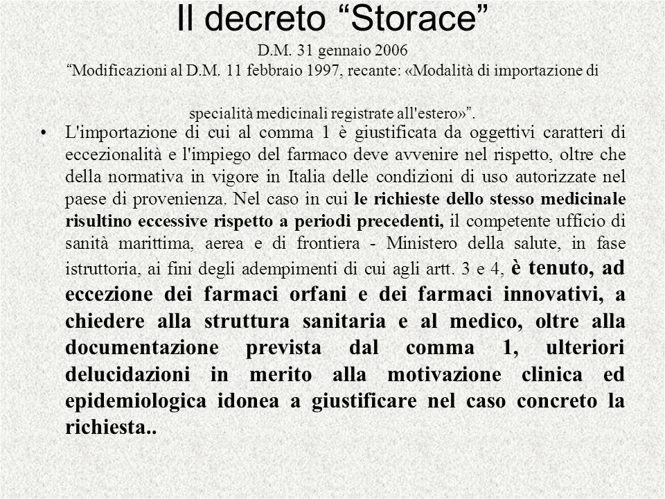 Il decreto Storace D. M. 31 gennaio 2006 Modificazioni al D. M