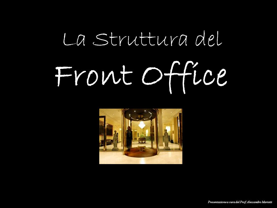 Front Office La Struttura del