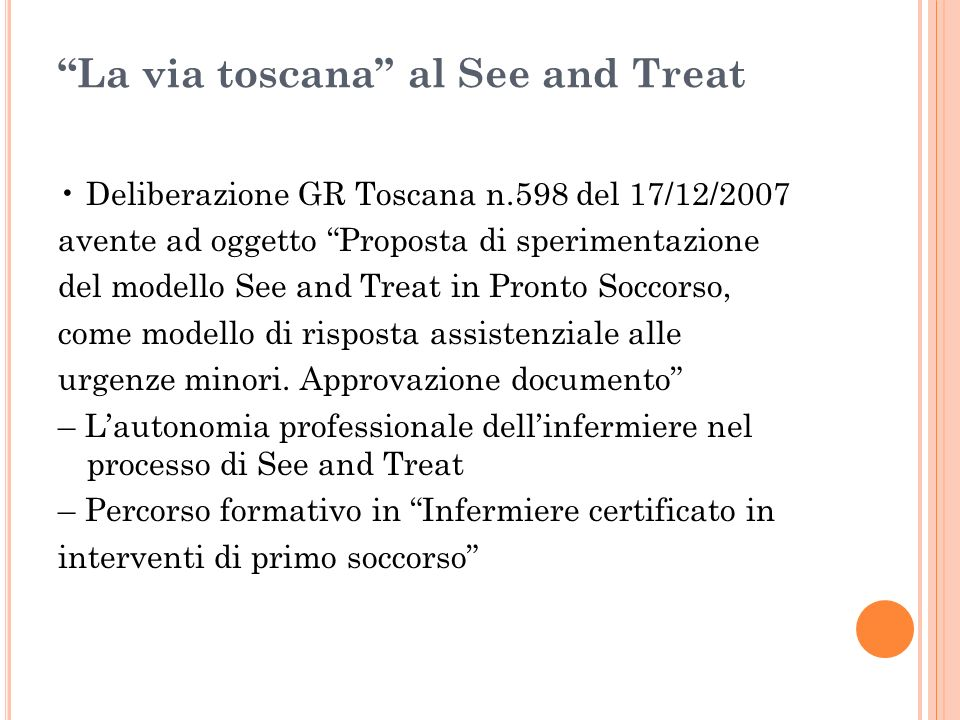 La via toscana al See and Treat
