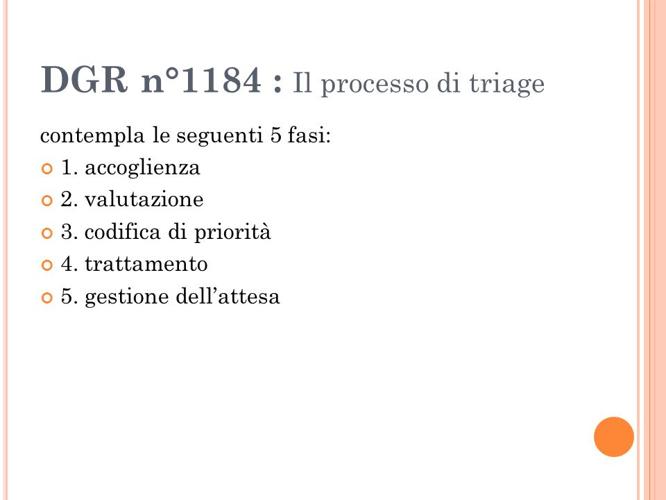 DGR n°1184 : Il processo di triage
