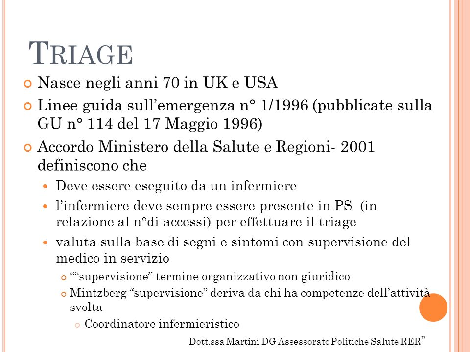 Triage Nasce negli anni 70 in UK e USA