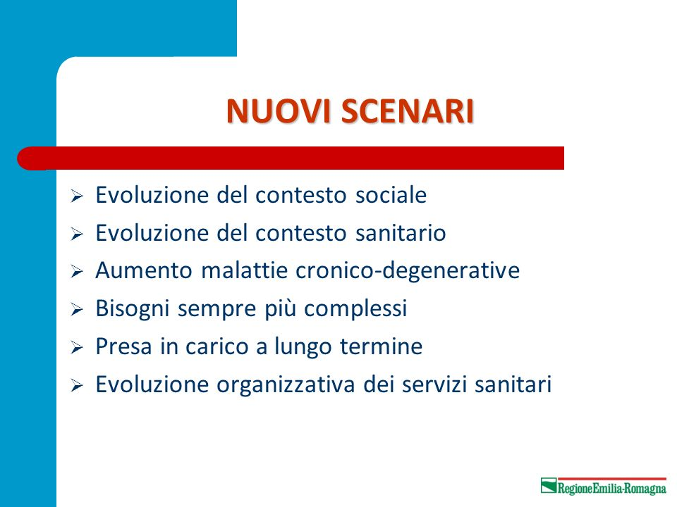 NUOVI SCENARI Evoluzione del contesto sociale