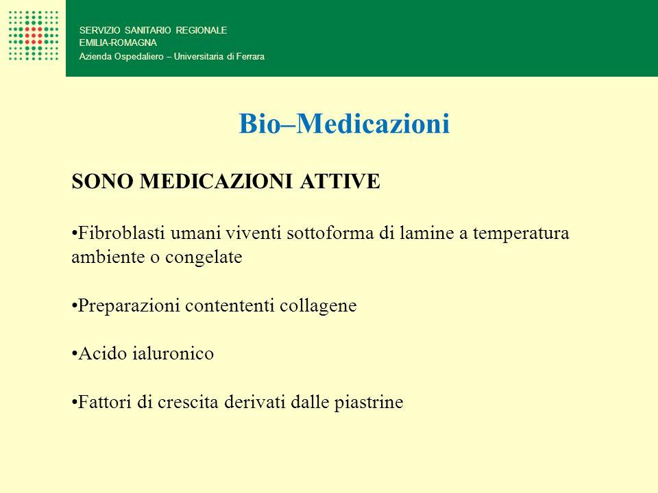 Bio–Medicazioni SONO MEDICAZIONI ATTIVE