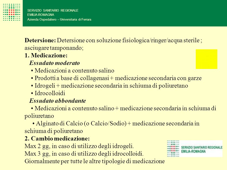• Medicazioni a contenuto salino