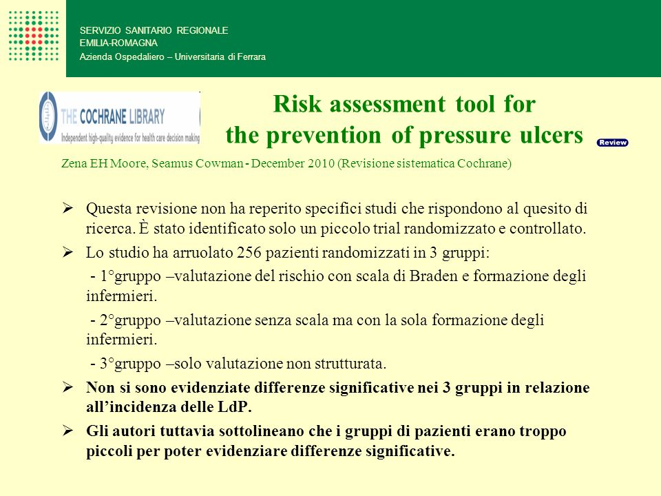 Risk assessment tool for the prevention of pressure ulcers