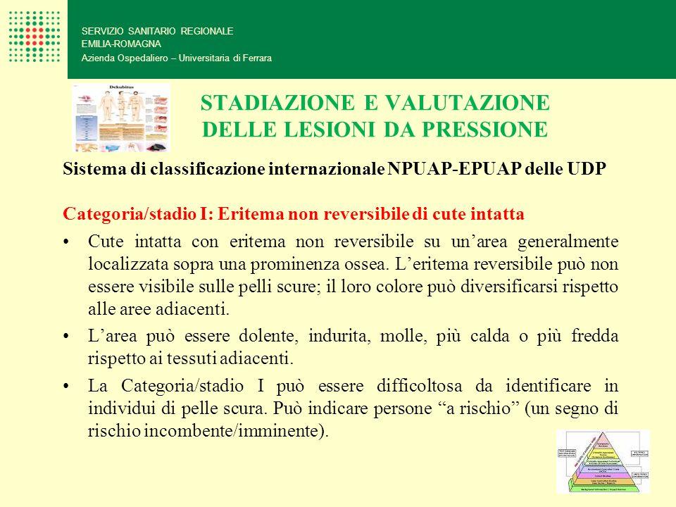 STADIAZIONE E VALUTAZIONE DELLE LESIONI DA PRESSIONE