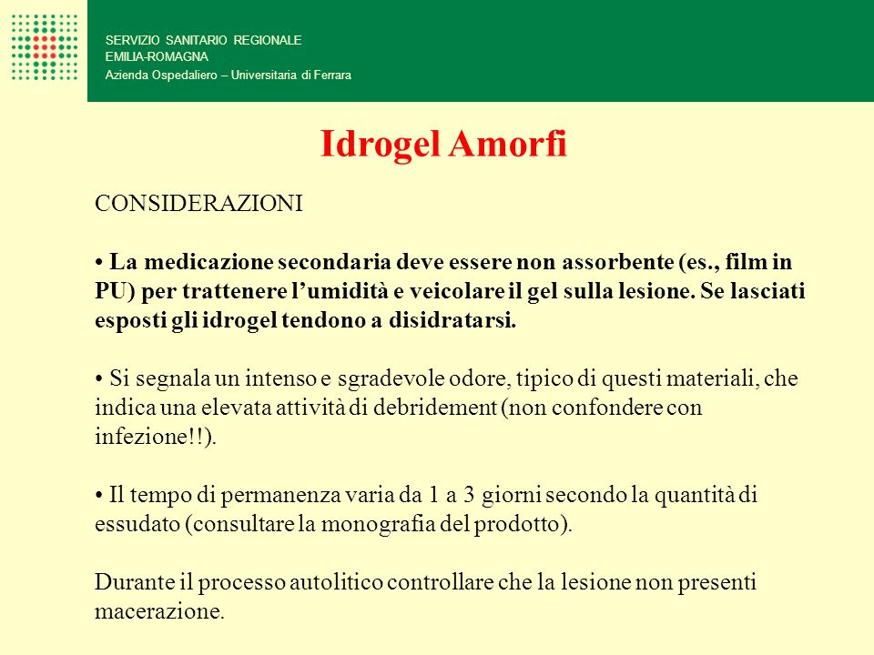 Idrogel Amorfi CONSIDERAZIONI